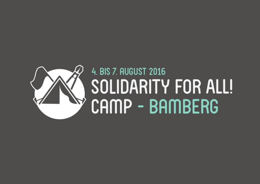 [Bamberg] 4.8.-7.8.: Solidarity4All Protestcamp – Gegen Ausgrenzung und Abschiebelager