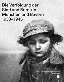 """27.10. – 29.01.: Ausstellung """"Die Verfolgung der Sinti und Roma in München und Bayern 1933-1945"""""""