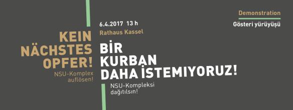 [Kassel] 6.4. Demo: Kein nächstes Opfer! NSU-Komplex auflösen! | Bir kurban daha istemiyoruz! NSU kompleksi dağıtılsın!