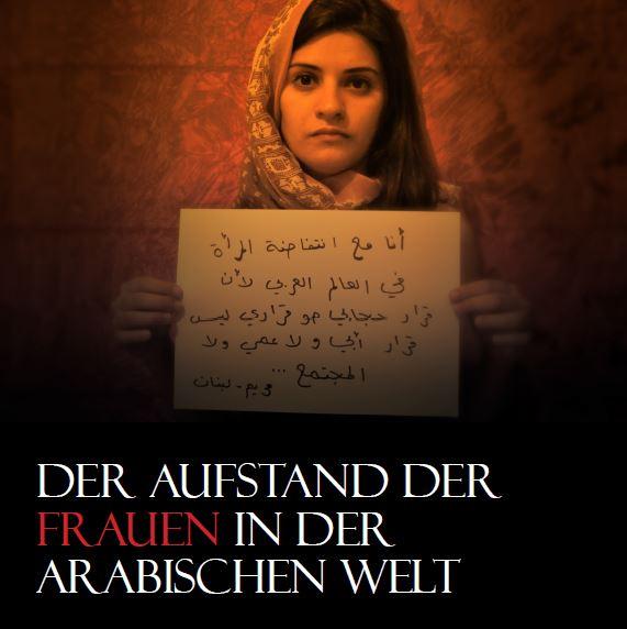 Ausstellung: Der Aufstand der Frauen in der arabischen Welt