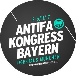 3.-5.11.: Antifa-Kongress Bayern 2017