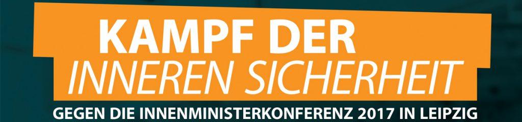 [Leipzig] 7.12.: #noimk - Gegen die Innenministerkonferenz