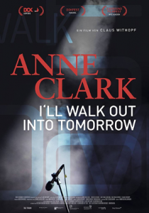 Anne Clark I'll walk out into tomorrow